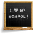 school blackboard with expression i love my school vector image