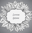 template with highly detailed hand drawn leaves vector image