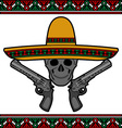 skull with sombrero and pistols vector image vector image
