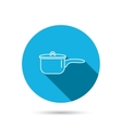 Saucepan icon Cooking pot or pan sign vector image