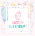 an inscription for the poster happy birthday vector image