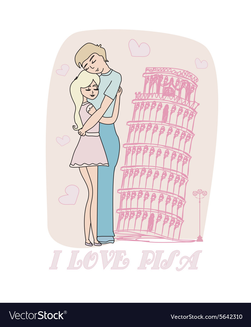 Love couple hugging in front of pisa leaning tower vector