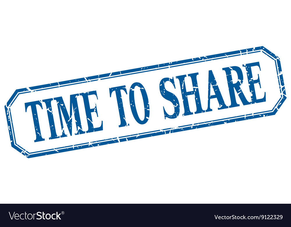 Time to share square blue grunge vintage isolated vector