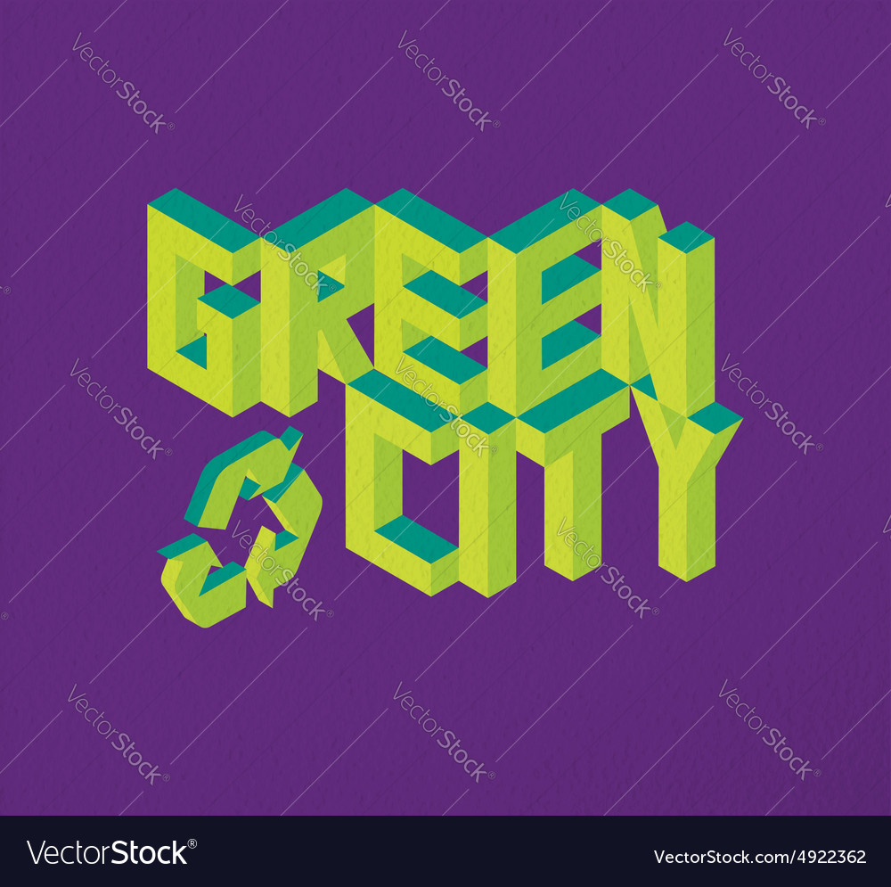 Isometric green city quote background vector
