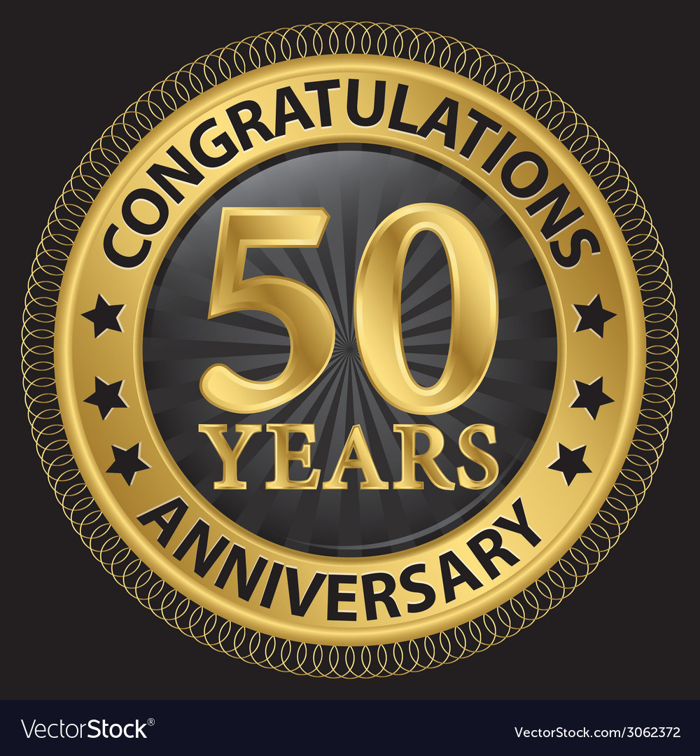 50 years anniversary congratulations gold label vector