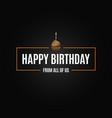 happy birthday logo design background vector image