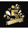 Happy birthday 5 year design for kid in gold color vector image