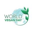 World vegan day emblem vector image