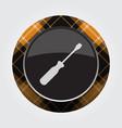 button orange black tartan - screwdriver icon vector image