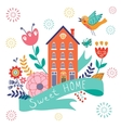 Home sweet home concept vector image vector image