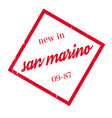 new in san marino rubber stamp vector image