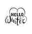Hello winter text lettering with heart element vector image