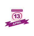 13 april calendar with ribbon vector image