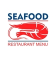 Seafood restaurant menu badge with red shrimp vector image