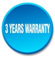 3 years warranty blue round flat isolated push vector image