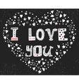 I love you Romantic card with heart Cute postcard vector image