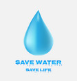 water drop icon save water save life vector image