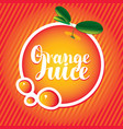 banner with orange and inscription orange juice vector image