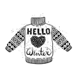 Hello winter text and knitted wool sweater with a vector image