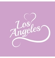 Made with love in Los Angeles vector image