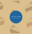 carrot cake hand draw sketch seamless pattern vector image
