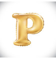 golden letter p made of inflatable balloon vector image