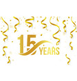 isolated golden color number 15 with word years vector image