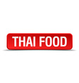 Thai food red 3d square button isolated on white vector image