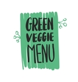 green veggie menu hand written inscription vector image