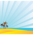 Summer holidays in the south under the palm trees vector image