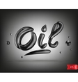 Oil liquid text vector image