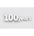 Hundred years paper sign vector image