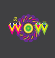 WOW art poster vector image vector image