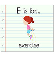 Flashcard letter E is for exercise vector image