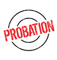 probation rubber stamp vector image vector image