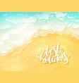 hand lettering summer inspirational label - vector image