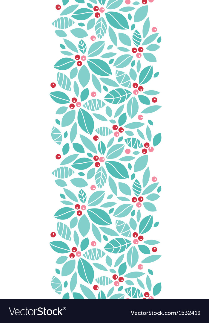 Christmas holly berries vertical seamless pattern vector