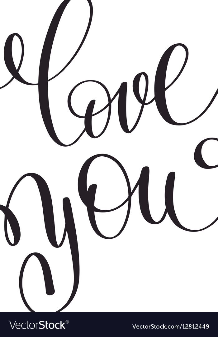Love you black and white hand written lettering vector