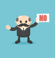 Businessman holding a sign that no vector image
