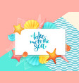 hand lettering summer phrase - take me to vector image