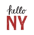 Vintage poster with quote Hello New York vector image