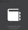 notepad premium icon white on dark background vector image
