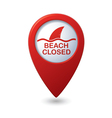 Beach Closed sign on map pointer vector image