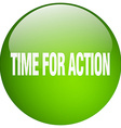 time for action green round gel isolated push vector image