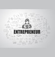 entrepreneur concept with business doodle design vector image