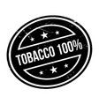tobacco 100 rubber stamp vector image