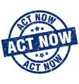 act now blue round grunge stamp