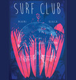 on the theme of surf and surf club miami grunge vector image