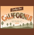greeting from california in dirty texture vector image