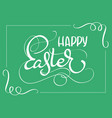 happy easter words on green background frame vector image